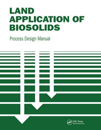 Land Application of Biosolids: Process Design Manual, 1st Edition (Paperback) book cover