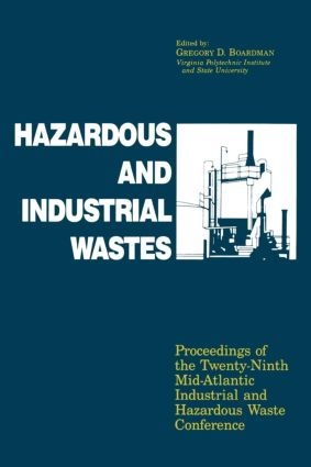 Hazardous and Industrial Waste Proceedings, 29th Mid-Atlantic Conference: 1st Edition (Hardback) book cover