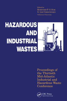 Hazardous and Industrial Waste Proceedings, 30th Mid-Atlantic Conference: 1st Edition (Hardback) book cover