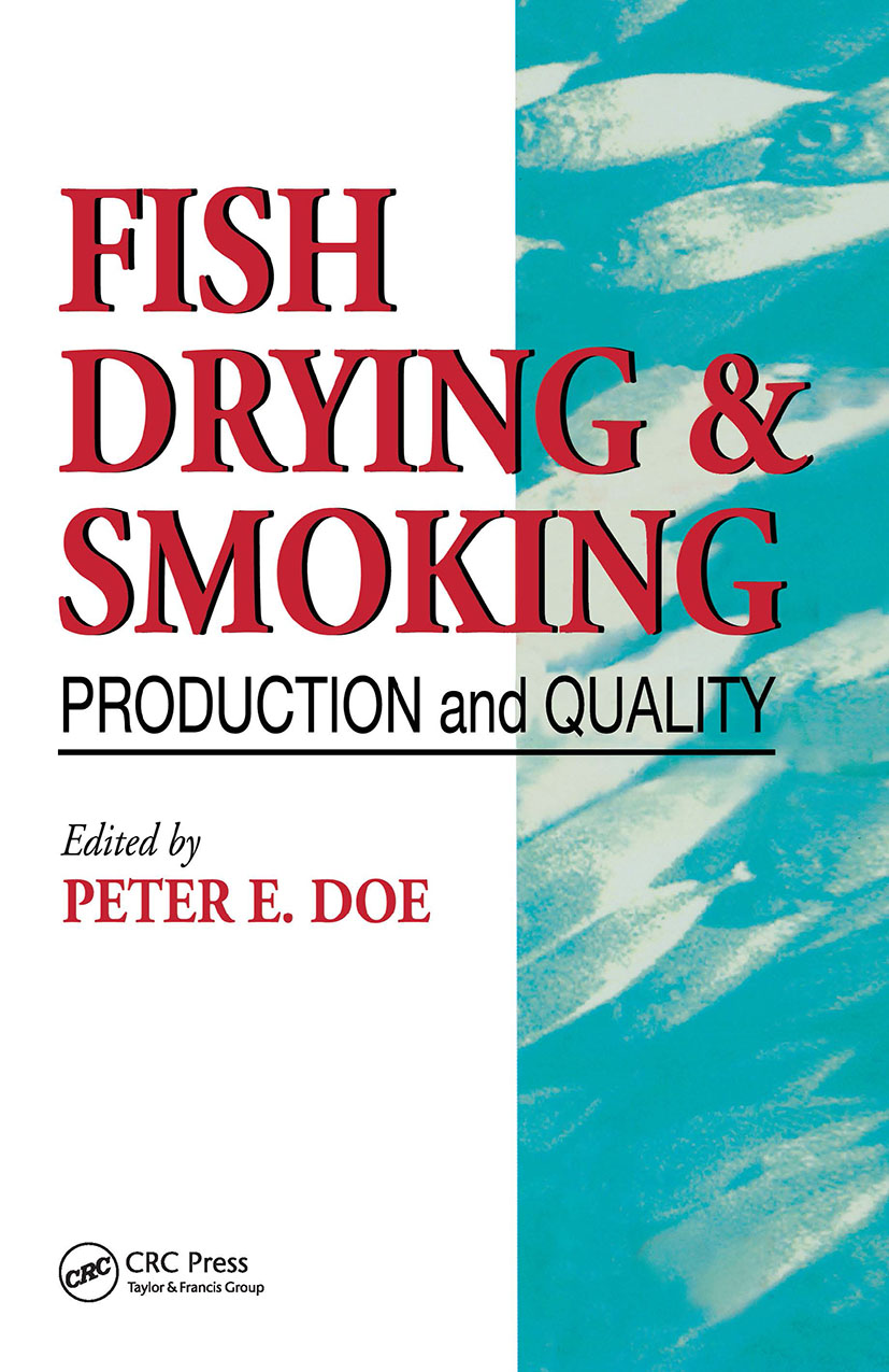 Fish Drying and Smoking: Production and Quality, 1st Edition (Hardback) book cover