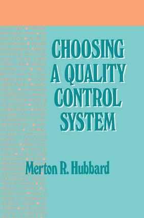 Choosing a Quality Control System: 1st Edition (Hardback) book cover