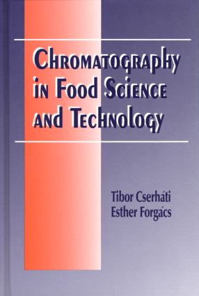 Chromatography in Food Science and Technology: 1st Edition (Hardback) book cover