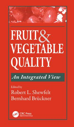 Fruit and Vegetable Quality: An Integrated View, 1st Edition (Hardback) book cover