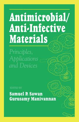 Antimicrobial/Anti-Infective Materials: Principles and Applications, 1st Edition (Hardback) book cover