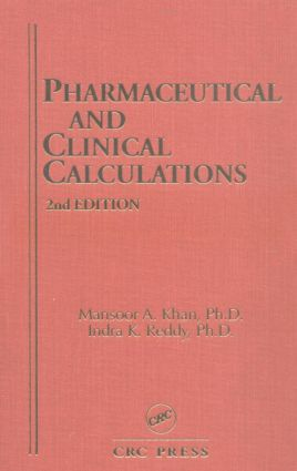 Pharmaceutical and Clinical Calculations: 2nd Edition (Hardback) book cover