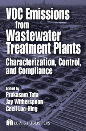 VOC Emissions from Wastewater Treatment Plants: Characterization, Control and Compliance, 1st Edition (Hardback) book cover