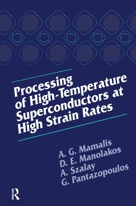 Processing of High-Temperature Superconductors at High Strain: 1st Edition (Hardback) book cover