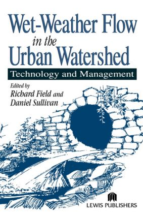 Wet-Weather Flow in the Urban Watershed: Technology and Management, 1st Edition (Hardback) book cover