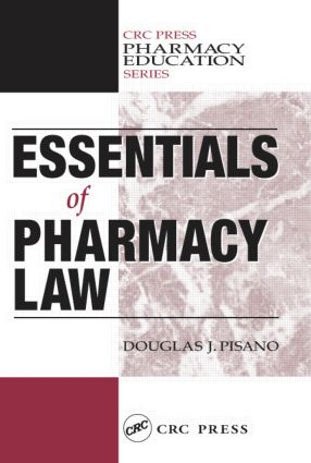 Essentials of Pharmacy Law: 1st Edition (Paperback) book cover