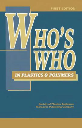 Who's Who in Plastics Polymers: 1st Edition (Hardback) book cover