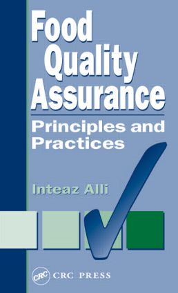 Food Quality Assurance: Principles and Practices, 1st Edition (Hardback) book cover
