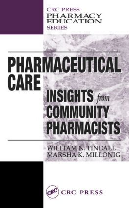 Pharmaceutical Care: INSIGHTS from COMMUNITY PHARMACISTS, 1st Edition (Hardback) book cover