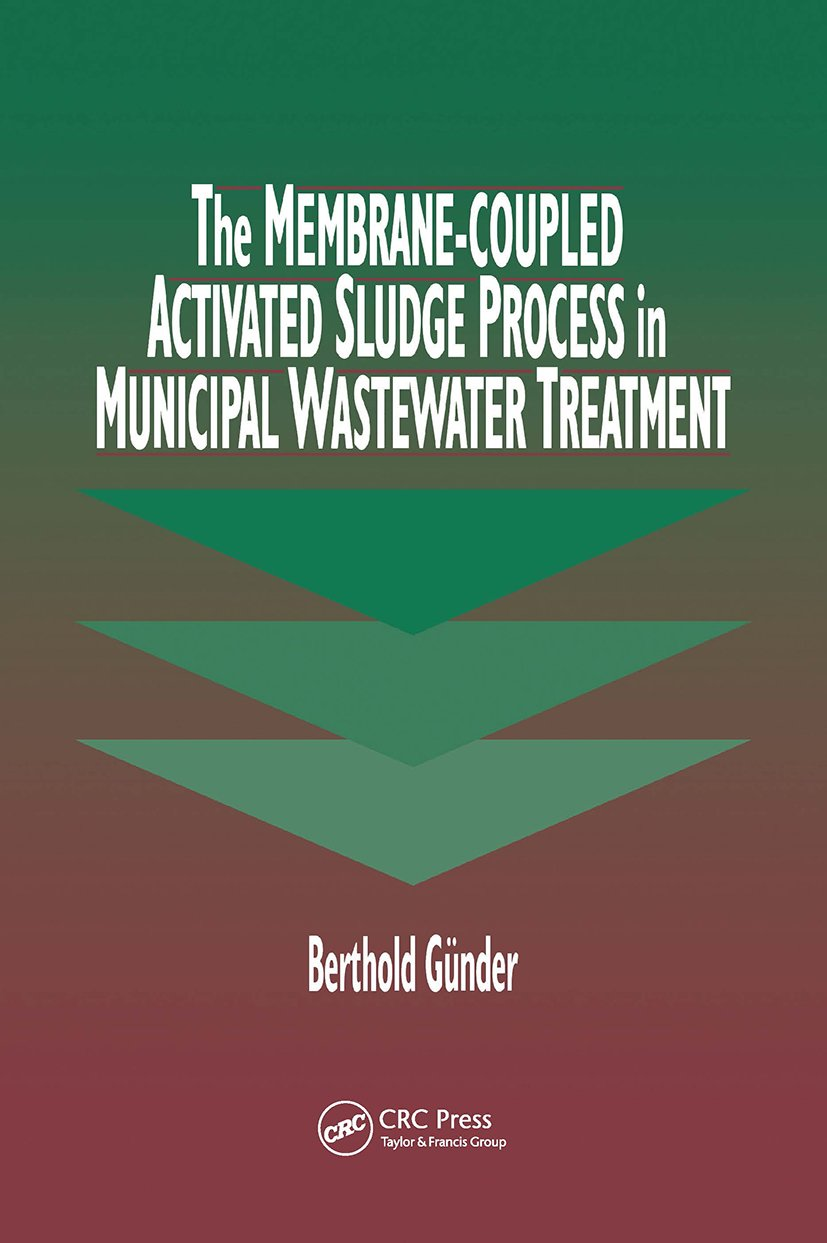 The Membrane-Coupled Activated Sludge Process in Municipal Wastewater Treatment: 1st Edition (Hardback) book cover