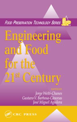 Engineering and Food for the 21st Century: 1st Edition (Hardback) book cover