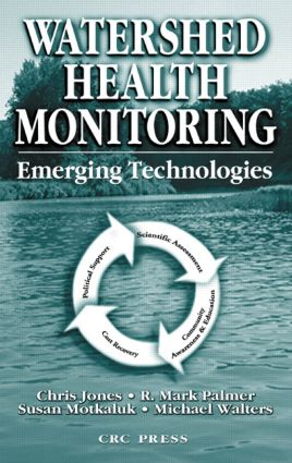 Watershed Health Monitoring: Emerging Technologies (Hardback) book cover