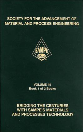 SAMPE Symposium and Expo, 45th International: 1st Edition (Hardback) book cover
