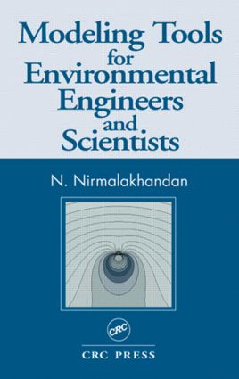 Modeling Tools for Environmental Engineers and Scientists: 1st Edition (Hardback) book cover