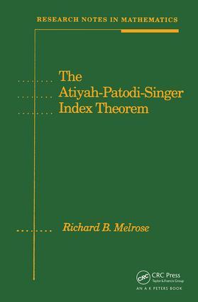 The Atiyah-Patodi-Singer Index Theorem book cover