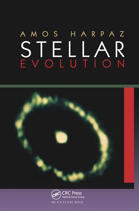 Stellar Evolution: 1st Edition (Hardback) book cover
