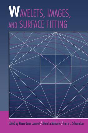 Wavelets, Images, and Surface Fitting: 1st Edition (Hardback) book cover