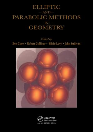 Elliptic and Parabolic Methods in Geometry: 1st Edition (Hardback) book cover