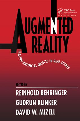 Augmented Reality: Placing Artificial Objects in Real Scenes, 1st Edition (Hardback) book cover