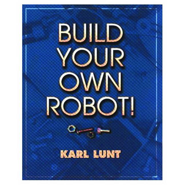 Build Your Own Robot! (Paperback) book cover