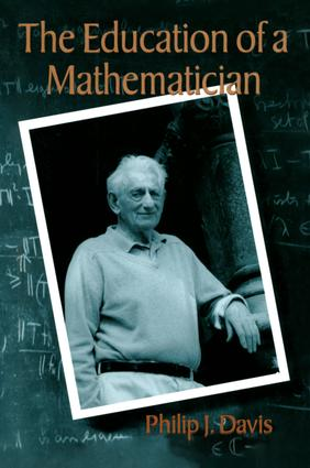 The Education of a Mathematician: 1st Edition (Hardback) book cover