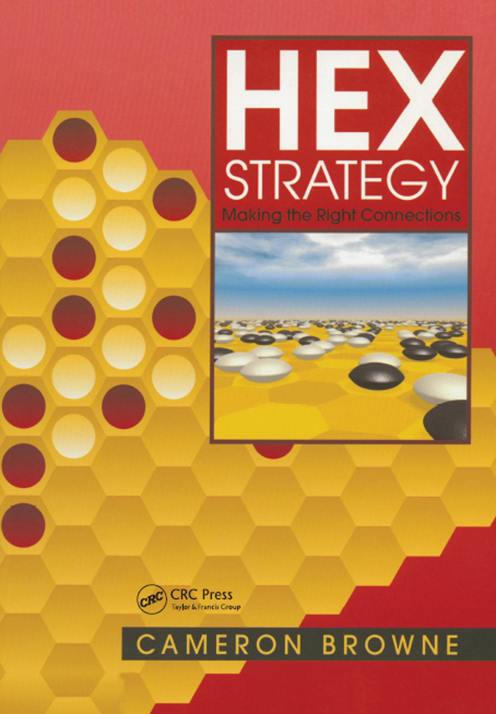 Hex Strategy: Making the Right Connections, 1st Edition (Paperback) book cover