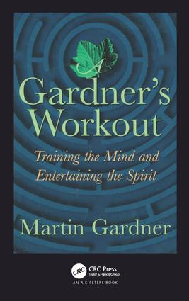 A Gardner's Workout: Training the Mind and Entertaining the Spirit, 1st Edition (Hardback) book cover