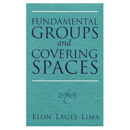 Fundamental Groups and Covering Spaces: 1st Edition (Hardback) book cover