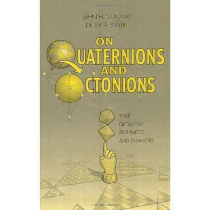 On Quaternions and Octonions: 1st Edition (Hardback) book cover