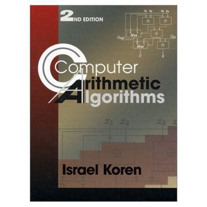 Computer Arithmetic Algorithms: 2nd Edition (Hardback