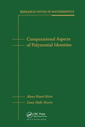 Computational Aspects of Polynomial Identities: 1st Edition (Hardback) book cover