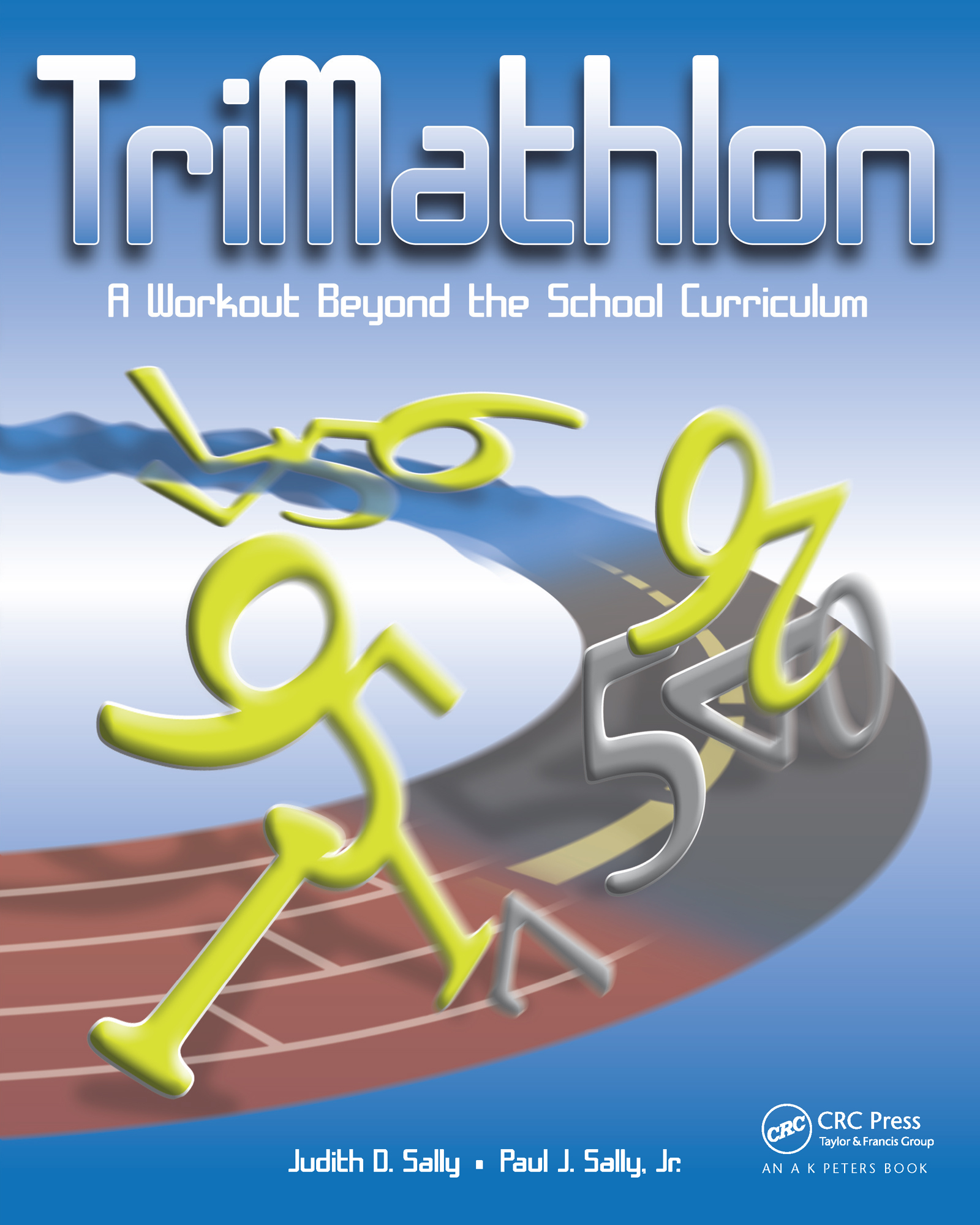 TriMathlon: A Workout Beyond the School Curriculum, 1st Edition (Paperback) book cover