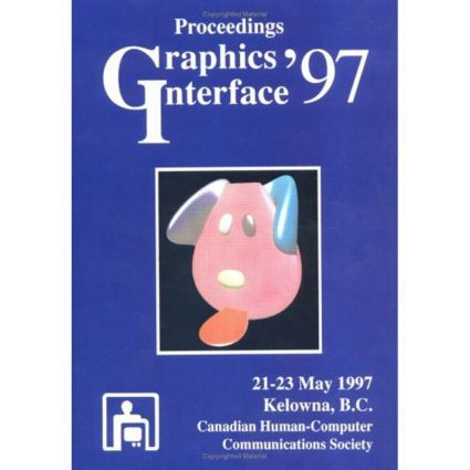 Graphics Interface 1997: 5th Edition (Paperback) book cover