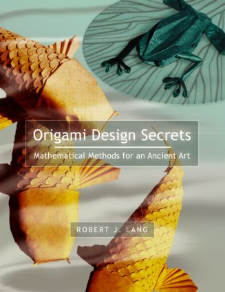 Origami Design Secrets: Mathematical Methods for an Ancient Art (e-Book) book cover