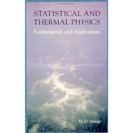 Statistical and Thermal Physics: Fundamentals and Applications, 1st Edition (Hardback) book cover