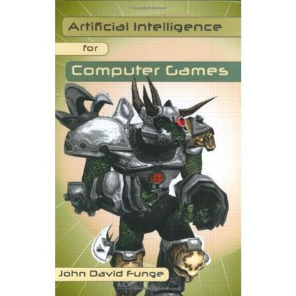 Artificial Intelligence for Computer Games: An Introduction, 1st Edition (Hardback) book cover