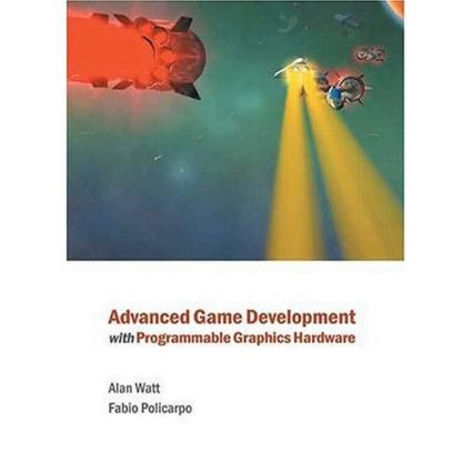 Advanced Game Development with Programmable Graphics Hardware: 1st Edition (Hardback) book cover