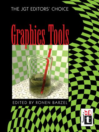 Graphics Tools---The jgt Editors' Choice: 1st Edition (Hardback) book cover