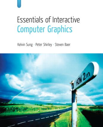 Essentials of Interactive Computer Graphics: Concepts and Implementation, 1st Edition (Hardback) book cover