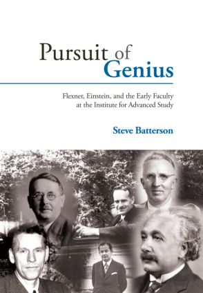 Pursuit of Genius: Flexner, Einstein, and the Early Faculty at the Institute for Advanced Study, 1st Edition (Hardback) book cover
