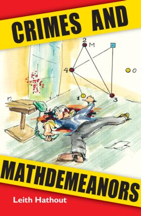 Crimes and Mathdemeanors: 1st Edition (Paperback) book cover