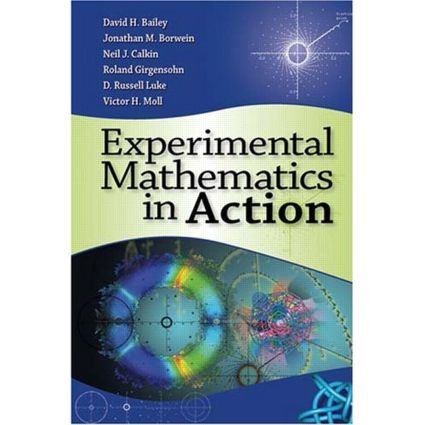 Experimental Mathematics in Action: 1st Edition (Hardback) book cover