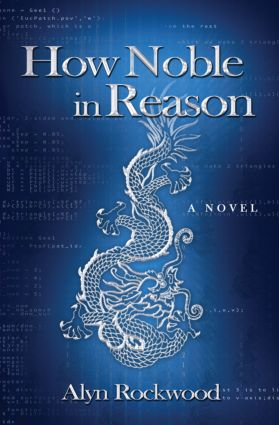 How Noble in Reason: 1st Edition (Hardback) book cover
