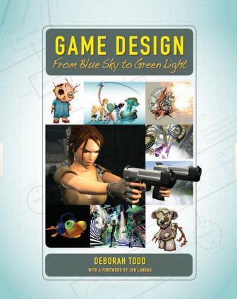 Game Design: From Blue Sky to Green Light, 1st Edition (Paperback) book cover