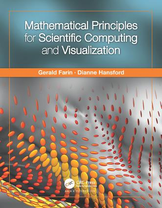 Mathematical Principles for Scientific Computing and Visualization: 1st Edition (Hardback) book cover
