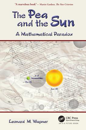 The Pea and the Sun: A Mathematical Paradox, 1st Edition (Paperback) book cover