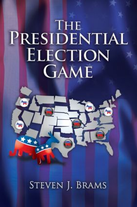 The Presidential Election Game, Second Edition: 2nd Edition (Paperback) book cover